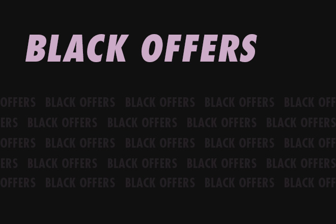 BLACK OFFERS
